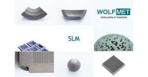 Wolfmet Tungsten Selective Laser Melting at EMIM 2017